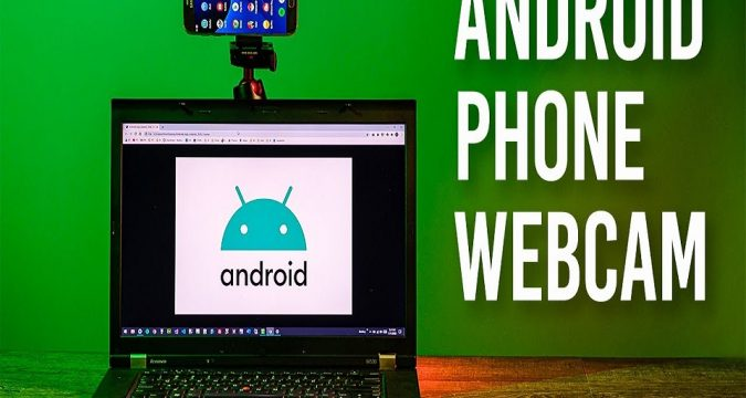how to Use Phone As Webcam On PC